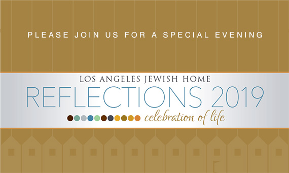 Los Angeles Jewish Home Honors Prominent Philanthropists at Annual Gala
