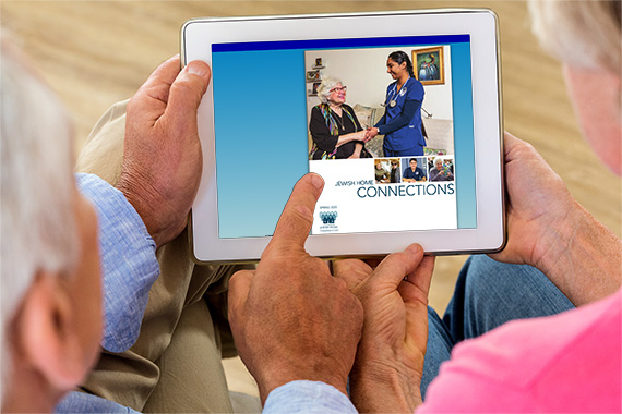 Enjoy the Latest Jewish Home Connections Online!